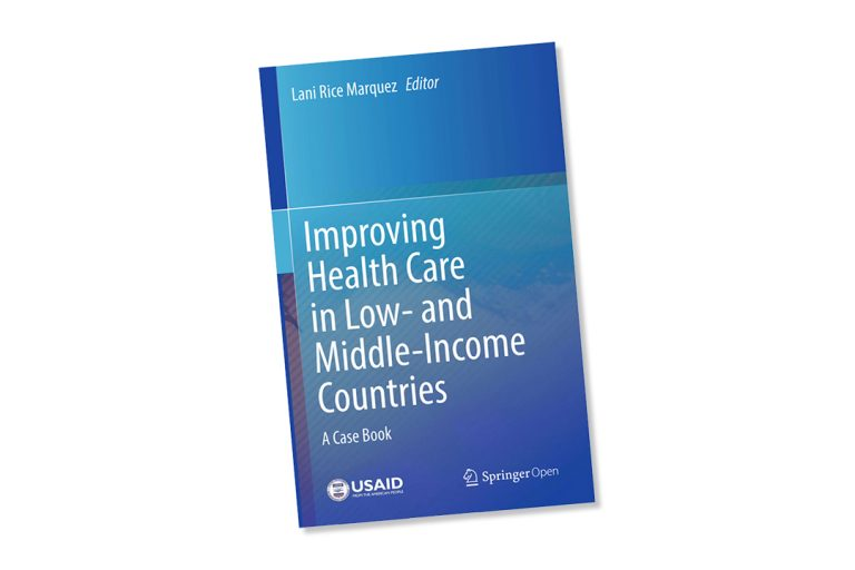 Improving Health Care in Low- and Middle-income Countries: Collection of Case Studies